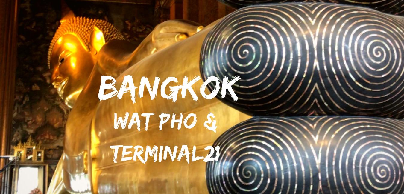 Wat Pho & Terminal 21
